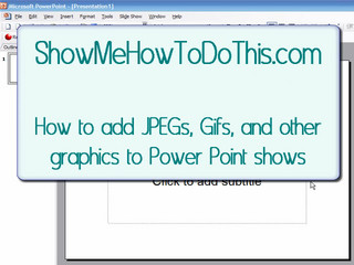 Power Point: How to Add A Picture to A Power Point Presentation