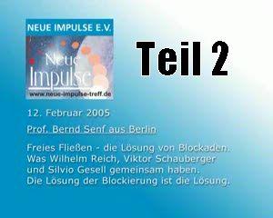 Teil 2 Wilhelm Reich-Viktor Schauberger-Silvio Gesell