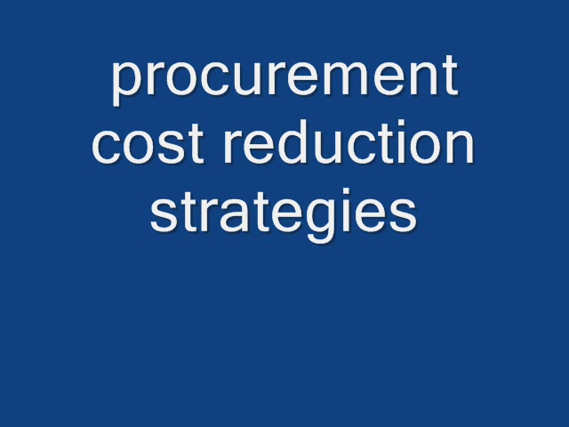 image.out?imageId=media v197378653ps8RFP81264770534 Procurement cost reduction