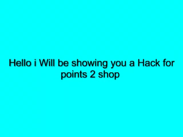 Points 2 Shop Hack