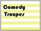 Comedy Troupes
