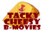 Tacky Cheesy B Movies we love!