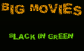 BlackInGreen Entertainment - Movie Trailers