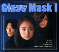 Glass Mask I [Complete]