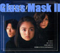 Glass Mask II [Complete]