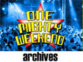 One Mighty Weekend Archives : 360Presents.com