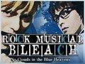Rock Musical Bleach - No Clouds in the Blue Heavens