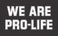 We Are Pro-Life