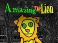 Amazing The Lion