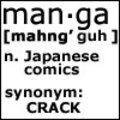 Anime/Manga is crack!