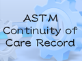ASTM Continuity of Care Record Standard