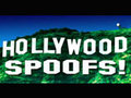 Hollywood Spoofs!
