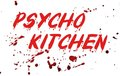 Psycho Kitchen