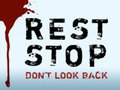 Rest Stop Don't Look Back