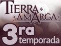 Tierra Amarga 3ª temporada