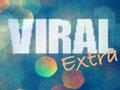 Viral Extra