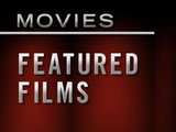 Featured Films