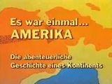 Es war einmal Amerika