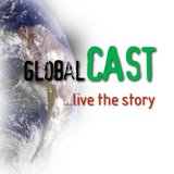 GlobalCAST: Live The Story!