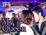 [IFS] My Queen