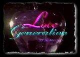 Love Generation - Jdrama