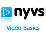 NYVS-Video Basics