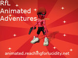 Reaching for Lucidity Animated adventures