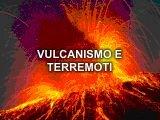 Vulcanismo e Terremoti